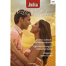 Julia Ärzte zum Verlieben Band 95