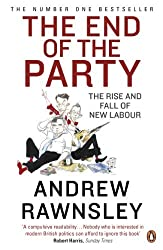 The End of the Party by Andrew Rawnsley (2010-09-30)