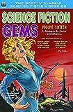 Science Fiction Gems, Volume 16