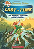#8: Geronimo Stilton Journey Through Time #4: Lost in Time (Geronimo Stilton: The Journey Through Time)