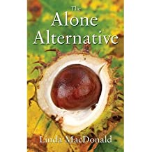 [(The Alone Alternative)] [ By (author) Linda MacDonald ] [July, 2014]