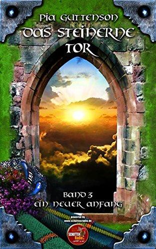 Das Steinerne Tor: Ein neuer Anfang -