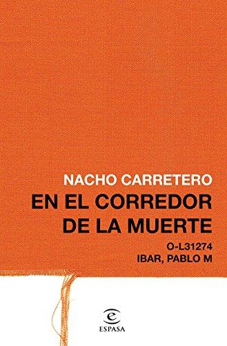 En el corredor de la muerte (Fuera de colección) por Nacho Carretero