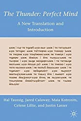 The Thunder: Perfect Mind: A New Translation and Introduction by H. Taussig (2010-11-15)