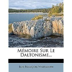 Memoire Sur Le Daltonisme...