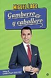 Gamberro y caballero (Fuera de colección)