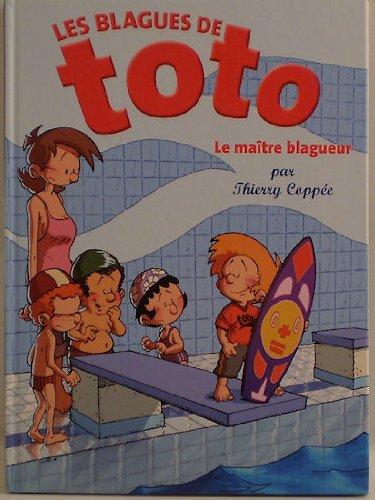 Les Blagues de Toto - 5 - Le Maître blagueur