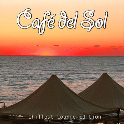 Café del Sol, Vol. 1 (Ibiza Chillout Lounge Edition)