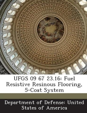 Ufgs 09 67 23.16: Fuel Resistive Resinous Flooring, 5-Coat System