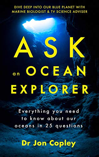 Ask an Ocean Explorer (English Edition)