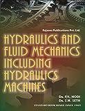 Hydraulics and Fluid Mechanics Including Hydraulics Machines