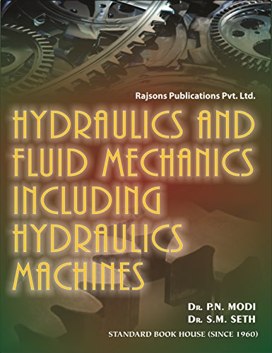 Hydraulics and Fluid Mechanics Including Hydraulics Machines