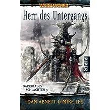 Herr des Untergangs: Warhammer. Darkblades Schlachten 5