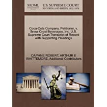 Coca-Cola Company, Petitioner, v. Snow Crest Beverages, Inc. U.S. Supreme Court Transcript of Record with Supporting Pleadings