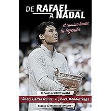 De Rafael a Nadal: El camino hacia la leyenda (Deportes (corner))