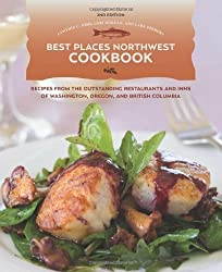 Best Places Northwest Cookbook, 2nd Edition: Recipes from the Outstanding Restraurants and Inns of Washington, Oregon, and British Columbia by Cynthia C. Nims (2009-04-28)