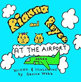 Rianna and Reyce - at the Airport (English Edition) di [Webb, Davina]