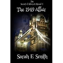 The Secret of Aldwych Strand 2 - The 1949 Affair: Volume 2