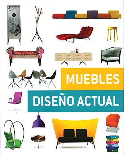 Muebles. Diseño Actual por Vv.Aa.