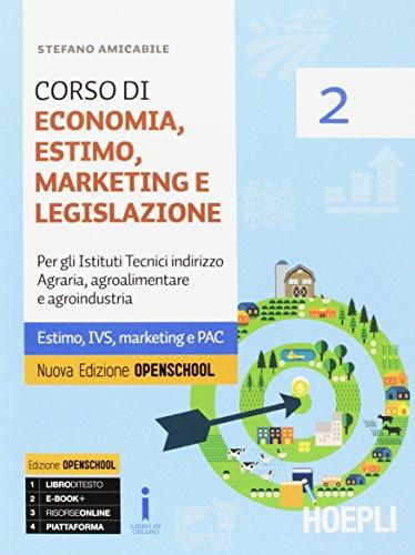 Corso di economia, estimo, marketing e legislazione. Per gli Ist. tecnici agrari. Con e-book. Con espansione online: 2