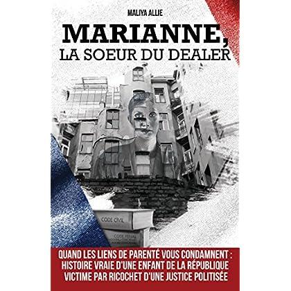 Marianne, la sœur du dealer