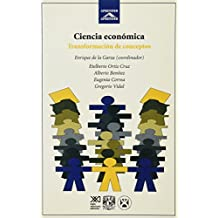 Ciencia Economica Transformaciones de Conceptos