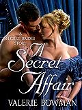 A Secret Affair (Secret Brides)