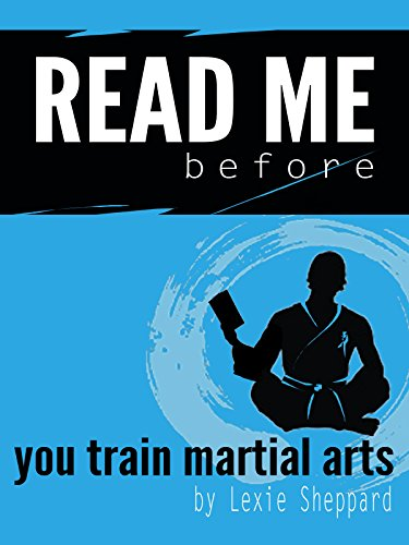 READ ME.before you train martial arts (English Edition) eBook ...