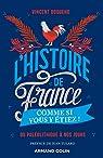 L'Histoire de France comme si vous y étiez ! par Boqueho
