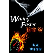 Writing Faster FTW (English Edition)