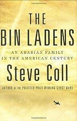 The Bin Ladens: An Arabian Family in the American Century by Steve Coll (2008-04-01)