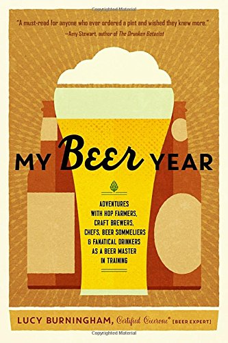 my-beer-year-adventures-with-hop-farmers-craft-brewers-chefs-beer-sommeliers-and-fanatical-drinkers-