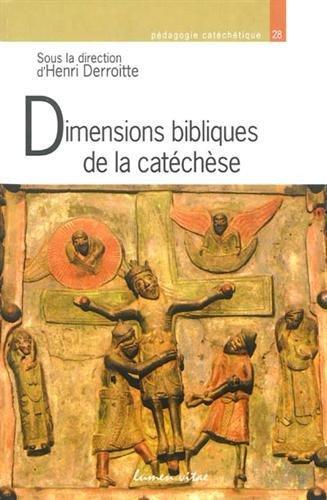 Dimensions bibliques de la catéchèse : Du texte biblique à la Parole de Dieu