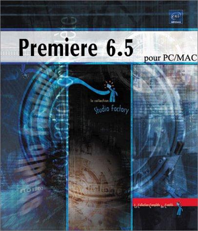 Premiere 6.5 pour PC/MAC