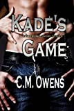 Kade's Game (The Sterling Shore Series 1.5) (Volume 1) by C.M. Owens (2015-05-14)