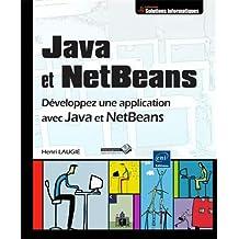 Java et NetBeans - Développez une application avec Java et NetBeans