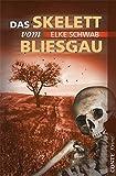 Das Skelett vom Bliesgau: Saarlandkrimi (Conte Krimi)