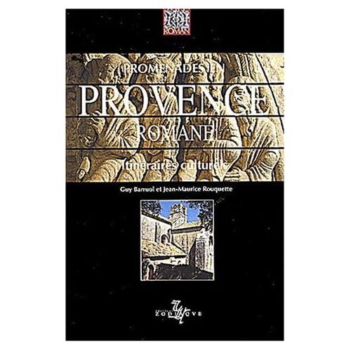 Promenades en Provence romane