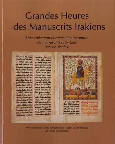 Grandes heures des manuscrits irakiens :...