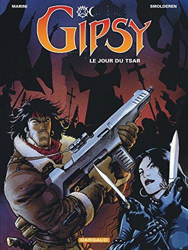 Gipsy - tome 3 - Jour du Tsar (Le) par Marini