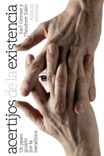 Acertijos de la existencia: Un paseo guiado por la metafísica (El Libro De Bolsillo - Filosofía) por Earl Conee