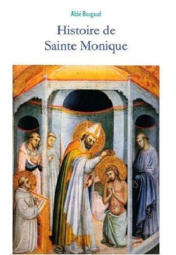 Histoire de sainte Monique