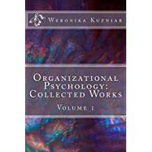 Organizational Psychology: Collected Works: Volume 1 (Psychology at a Glance)