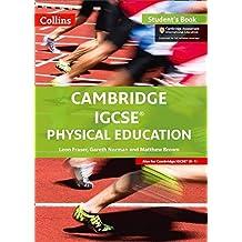 Cambridge IGCSE physical education. Student's book. Per le Scuole superiori (Collins Cambridge IGCSE (TM))