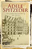 Adele Spitzeder: Der gr??te Bankenbetrug aller Zeiten
