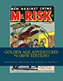 Golden Age Adventures #6 (B&W Edition): Complete Issues: Whiz Comics #26 - Daredevil #3 - Mr. Risk #7