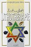B.A.-BA de la lithothérapie