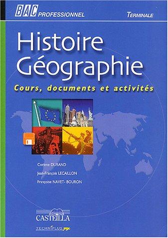 Histoire-géographie, terminale bac professionnel : Cours, documents et activités