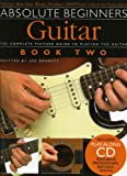Absolute Beginners Guitar: Bk. 2