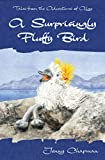 A Surprisingly Fluffy Bird (Tales from the Adventures of Algy) by Jenny Chapman